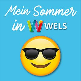 Mein Sommer in Wels - über 100 Sommertipps