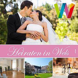 "Cover der Broschüre ""Heiraten in Wels"""