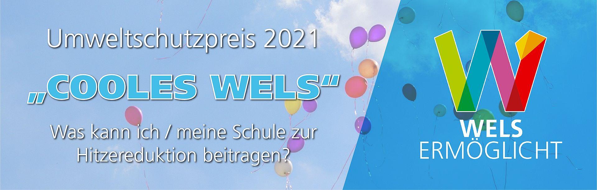 """Umweltschutzpreis 2021 - """"Cooles Wels"""""""