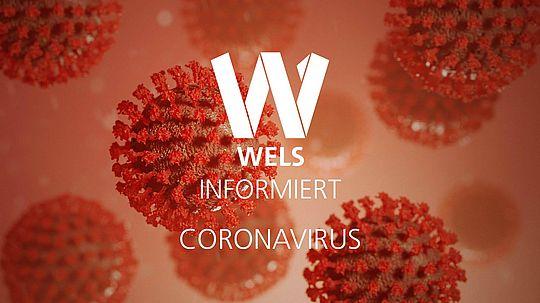 Wels informiert über das Coronavirus