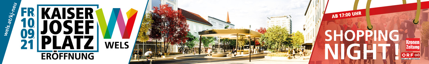 Kaiser-Josef-Platz Eröffnung samt Shopping Night am Freitag, 10. September 2021